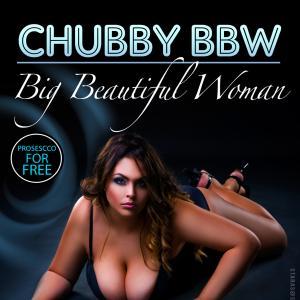 CHUBBY - BBW Party Vol 3